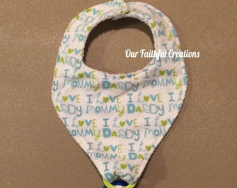 I love mommy, I love daddy pacifier bib, Binky bib, pacifier holder, pacifier clip, drool bib