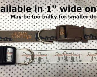 """Human Centipede 1"""" wide adjustable dog collar"""