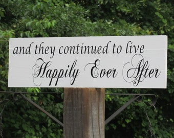 "Special - Vow Renewal Sign ""and they continued to live Happily Ever After""  Painted Solid Wood  Wedding Sign Hung by Ribbon"