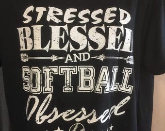Stressed Blessed Softball Obsessed