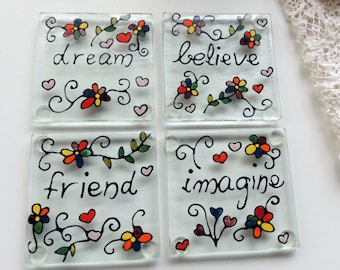 hand painted fused glass coasters,unique colorful coasters,friend believe dream imagine coasters