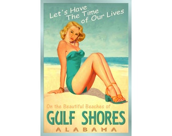 Gulf Shores Alabama Ocean Beach Pin Up Poster Time of Our Lives New Retro Atlantic Shore Art Print 205