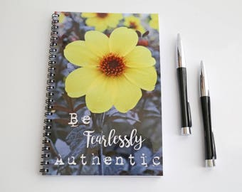Flower Notebook, Be Fearlessly Authentic Journal, Blank Paper Notebook, Wire bound journal, Quote Book, Gifts for her, Floral gift