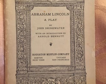 Vintage Book From Riverside Literature Series #268 Copyright 1919, Titled Abraham Lincoln A Play by John Drinkwater. Antique Book