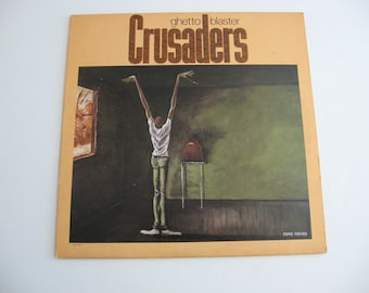 Crusaders - Ghetto Blaster - Circa 1984