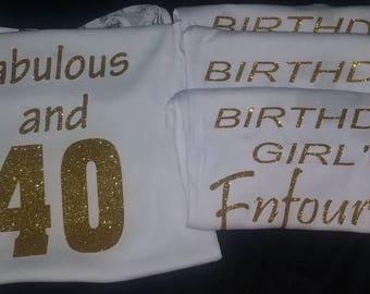 Fabulous and 40 tank/Birthday girl Entourage tank