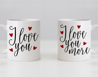 Mug Set - his n hers - I Love You & I Love You More