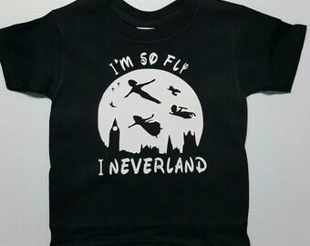 Im So Fly I Neverland Custom Shirt or Tank Top
