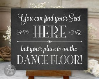 Find Your Seat Here Printable Wedding Sign, Chalkboard Style, Seating Assignment, Choose Your Size (#FND1C)