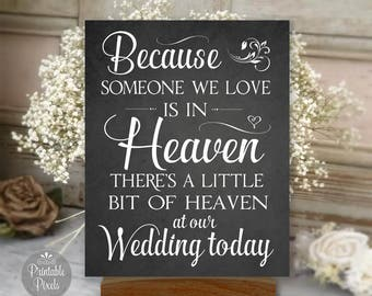 Memory Table Sign Printable, Chalkboard Style, Because Someone We Love Is In Heaven, Wedding Sign (#MEM1C)