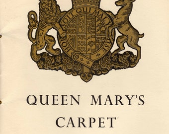 Queen Mary's Carpet Official Souvenir Booklet Royal Queen Mother Carpet Making Brochure 1950