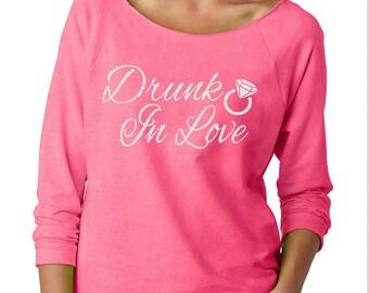 DRUNK IN LOVE Bachelorette Wideneck Fleece