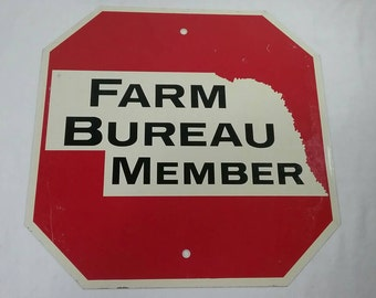 Vintage Nebraska farm bureau member metal stop sign double sided.