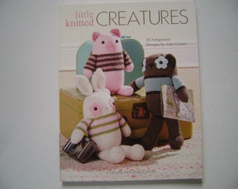 Little Knitted Creatures Instruction Book