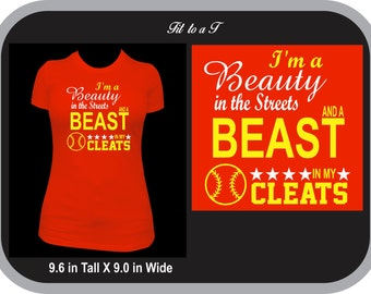 Beauty in the Streets, Beast in My Cleats Softball T-Shirt, Softball Tee