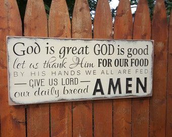 """Custom Carved Wooden Sign - """"God is Great, God is Good, Let us Thank Him for Our Food ... Amen"""" 10x24"""