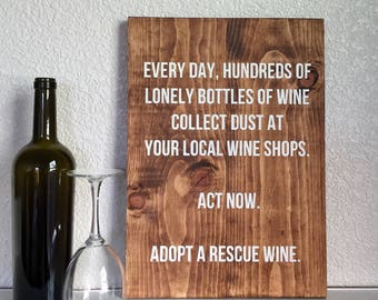 Wood Sign • Adopt A Rescue Wine