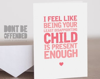 Mum I'm Your Least Disappointing Child Funny Quirky Banter Joke Mother's Day Birthday Greetings Card