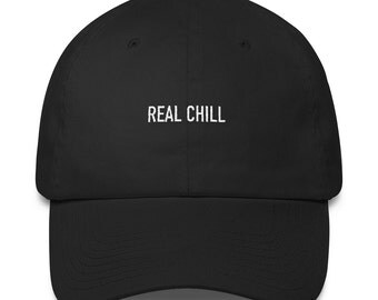 Real Chill Dad Hat
