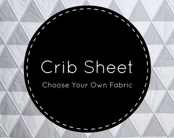 Design Your Own Crib Sheet