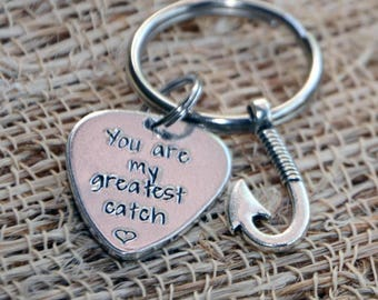 You are my greatest catch, fishing keychain, boyfriend keychain, fiance keychain, husband keychain