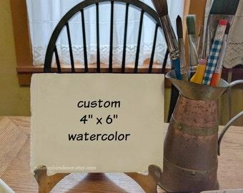 Commission Art: Custom watercolor painting. 4x6 painting. Unframed original. Commission painting. Made to order art. Watercolor art.