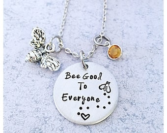 Bee good to everyone necklace, bee necklace, bee good to yourself, bee jewelry, good to everybody necklace, good to yourself necklace, bee