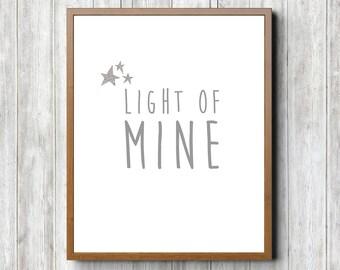 Light of Mine 8 x 10 Printable
