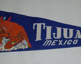 Genuine Vintage 1960s Felt Pennant Tijuana Mexico — Free Shipping!
