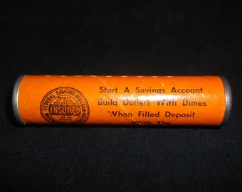 Vintage Advertising Dime Tube Bank - First Federal Savings & Loan Association - Quincy, Ill