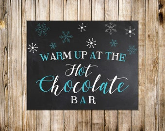 Chalkboard HOT CHOCOLATE BAR Sign, Warm Up at Hot Chocolate Bar Poster, Hot Cocoa Party, Winter Baby Shower Decor, Digital Instant Download