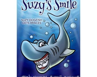 Suzy's Smile : Suzy Dogfish Gets Braces, Shark Book, Children's Book, Spot the Difference activities, Can you Find? Orthodontist, Dentist
