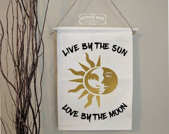 Live by the Sun Love by the Moon | Cotton Canvas Wall Banner | New Age Decor | Witch Decor | Occult Decor | Goddess Decor |Inspirational Art