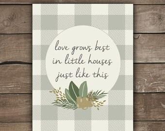Love Grows Best, Wall Print, Farmhouse Style