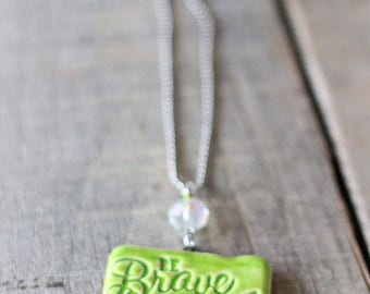 """Essential oil car freshener """"Be brave with your life"""" in Lime green, essential oil diffuser, aromatherapy car freshener, pottery pendant"""