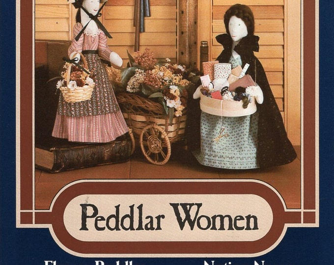 Donna Gallagher Creativehearts Craft Sewing Pattern Home Folk 838 Dolls Peddlar Women Flower Notion Nanny Seamstress Free Us Ship 1985