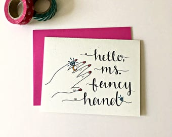 Engagement Card / Funny Engagement Card / Best Friend Engagement / Hello Ms Fancy Hand