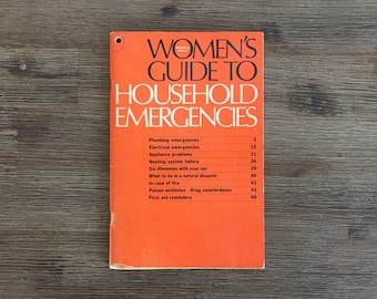 Women's Guide To Household Emergencies; Reader's Digest; Vintage Book; Emergency Guidebook; How To Book; Ladies Guidebook; 70s Guidebook