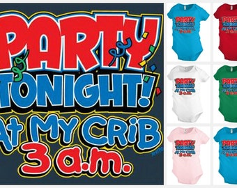 PARTY TONIGHT at my crib baby infant bodysuit snapsuit One piece creeper KP241