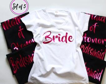 5 Bridesmaid T Shirts. 5 Bridal Party Shirts. 100% Customizable. V-Neck Bridal Party Shirts. 5 Bridesmaid Shirts. Bachelorette T-Shirts