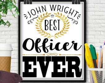 Personalized Best Officer Ever Print, Police Officer Gifts, Police Officer, Police Gifts, Police Officer Decor, Law Enforcement Decor, Cops