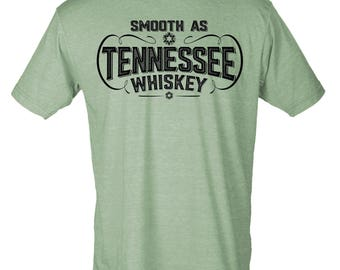 Smooth As Tennessee Whiskey - Hipster Unisex Tee