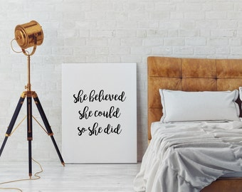 She Believed She Could So She Did, Wall Art, Women Quotes, She Believed Print, Motivation Wall Art, Women Art