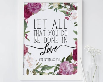 Bible verse wall art, Let all that you do be done in love print, Corinthians 16 14, Scripture print, printable wall art, mothers day print