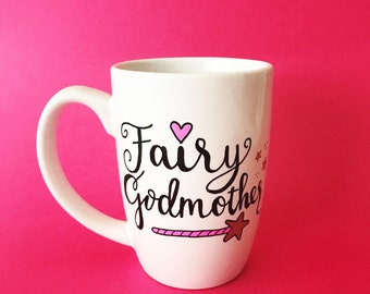 Godmother Gift, Fairy Godmother, Will You Be My Godmother, Godmother Mug, Fairy Godmother Mug, Gifts For Godparents, Godparent Gift