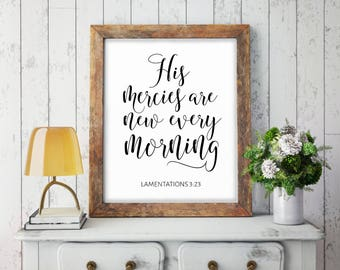 Christian Wall Art, His Mercies Are New Every Morning, Bible Verse Art,  Biblical Wall Decor, House Warming,  Scripture Print, Digital Print