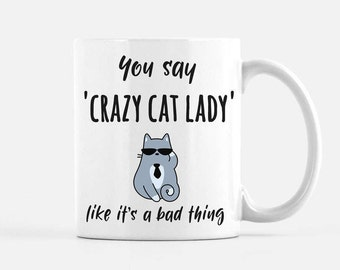 Cat Mug, cat lady mug, crazy cat lady, cat lover gift, funny cat, coffee mug, gift for mom, cute cat mug, mug, ceramic mug, gift for friend