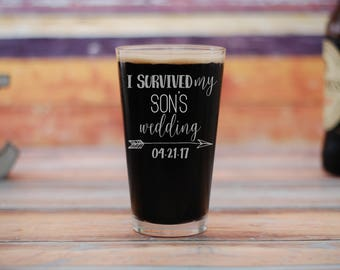 I Survived My Son's Wedding Beer Glass, Father of the Groom Beer Glass, Father of the Groom, Custom Wedding Pint Glass, Gift For Dad