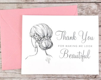 Thank You For Making Me Look Beautiful Card, Hair Stylist Thank You Card, Makeup Artist Thank You Card, Wedding Vendor Thank You - (FPS0042)