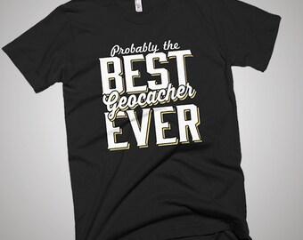 The Best Geocacher Ever T-Shirt